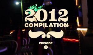 2012 Compilation – Episode 1