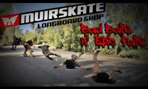 Bad Bails n Epic Fails 2013 | Muir Skate Longboard Shop